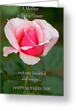 A Mother Is Like A Flower Greeting Card