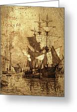 A Pirate Looks At Forty Schooner Wharf Greeting Card