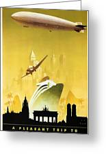 A Pleasant Trip To Germany - Airship, Aircraft, Ship - Retro Travel Poster - Vintage Poster Greeting Card