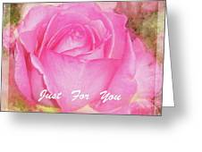 Enjoy A Rose Just For You Greeting Card