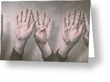 A Show Of Hands Day 197 Greeting Card