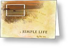 A Simple Life Greeting Card
