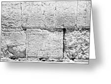 A Small Part Of The Wailing Wall In Black And White Greeting Card