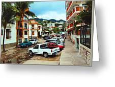 A Street In Puerto Vallarta Greeting Card