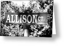 Al - A Street Sign Named Allison Greeting Card