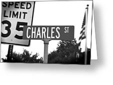 Ch - A Street Sign Named Charles Speed Limit 35 Greeting Card
