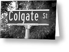 Co - A Street Sign Named Colgate Greeting Card