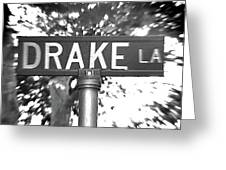 Dr - A Street Sign Named Drake Greeting Card