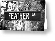 Fe - A Street Sign Named Feather Greeting Card