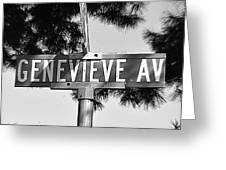 Ge - A Street Sign Named Genevieve Greeting Card