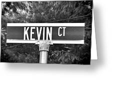 Ke - A Street Sign Named Kevin Greeting Card