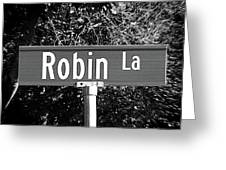 Ro - A Street Sign Named Robin Greeting Card
