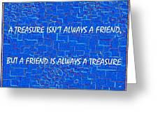 A Treasure Greeting Card