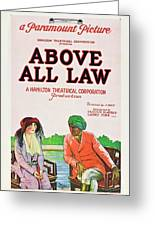Above All Law Greeting Card