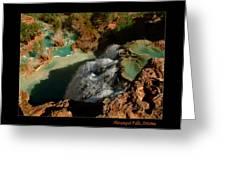 Above Havasupai Falls Arizona Greeting Card