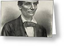 Abraham Lincoln - As A Presidential Candidate Greeting Card