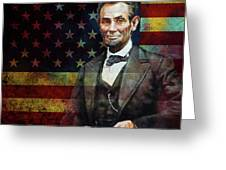 Abraham Lincoln The President  Greeting Card
