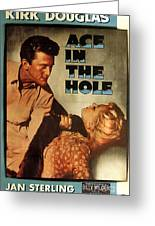Ace In The Hole Film Noir Greeting Card