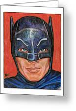 Adam West Is Batman Greeting Card