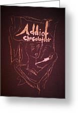 Addict Chocolatier Greeting Card