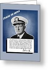 Admiral Nimitz Speaking For America Greeting Card