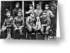 Adolf Hitler With  Fellow Soldiers From The List Regiment  Number Two Circa 1916 Greeting Card
