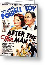 After The Thin Man 1935 Greeting Card