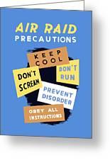 Air Raid Precautions - Ww2 Greeting Card