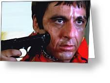 Al Pacino @ Scarface #1 Greeting Card
