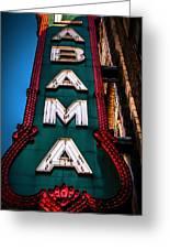 Alabama Theater Sign 1 Greeting Card