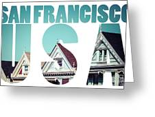 Alamo Square, San Francisco, Usa  Greeting Card