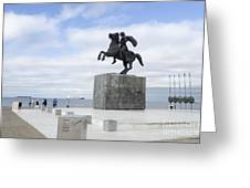 Alexander The Great, Thessaloniki, Greece Greeting Card