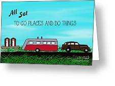 All Set To Go Greeting Card