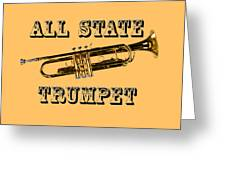 All State Trumpet Greeting Card