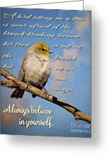 Always Believe In Yourself Greeting Card