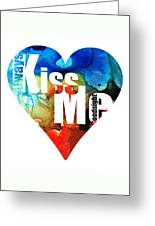 Always Kiss Me Goodnight 6 - Valentine's Day Greeting Card
