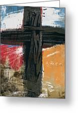 Amen Contemporary Cross- Art By Linda Woods Greeting Card