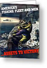 America's Fishing Fleet And Men  Greeting Card