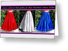 Ameynra Design. Satin Skirts - Red, White, Blue Greeting Card