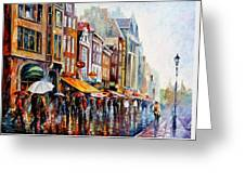 Amsterdam Rain - Palette Knife Oil Painting On Canvas By Leonid Afremov Greeting Card
