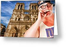 An American In Paris Notre Dame Greeting Card