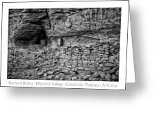 Ancient Ruins Mystery Valley Colorado Plateau Arizona 02 Bw Text Greeting Card