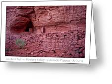 Ancient Ruins Mystery Valley Colorado Plateau Arizona 02 Text Greeting Card