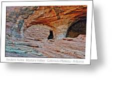 Ancient Ruins Mystery Valley Colorado Plateau Arizona 05 Text Greeting Card