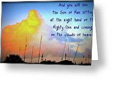 And You Will See The Son Of Man Greeting Card by Laura Ogrodnik