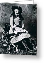 Annie Oakley  Star Of Buffalo Bill's Wild West Show Greeting Card