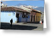 Antigua Guatemala Streetscene Greeting Card