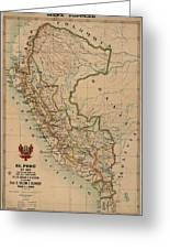 Antique Maps - Old Cartographic Maps - Antique Map Of Peru, South America, 1913 Greeting Card