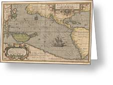 Antique Maps - Old Cartographic Maps - Antique Map Of The Pacific Ocean - Mar Del Zur, 1589 Greeting Card