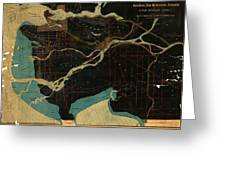 Antique Maps - Old Cartographic Maps - Antique Map Of Vancouver, New Westminster, Steveston Greeting Card